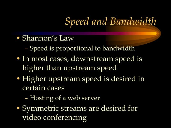 Speed and Bandwidth