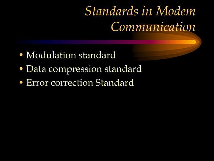Standards in Modem Communication