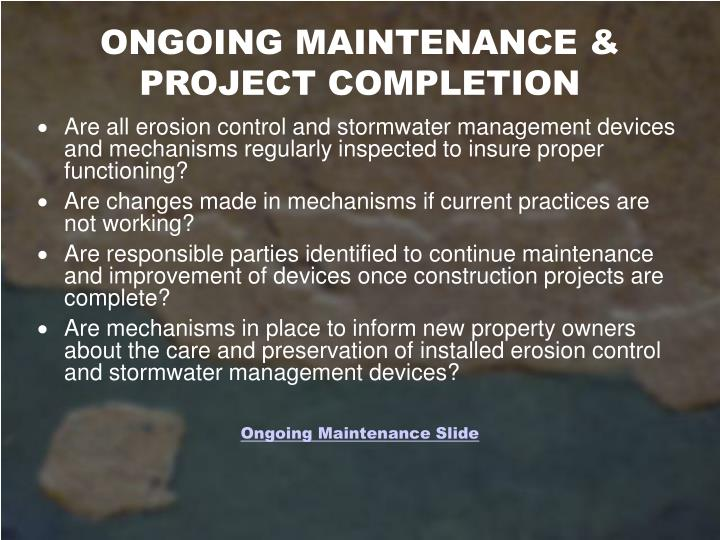 ONGOING MAINTENANCE &