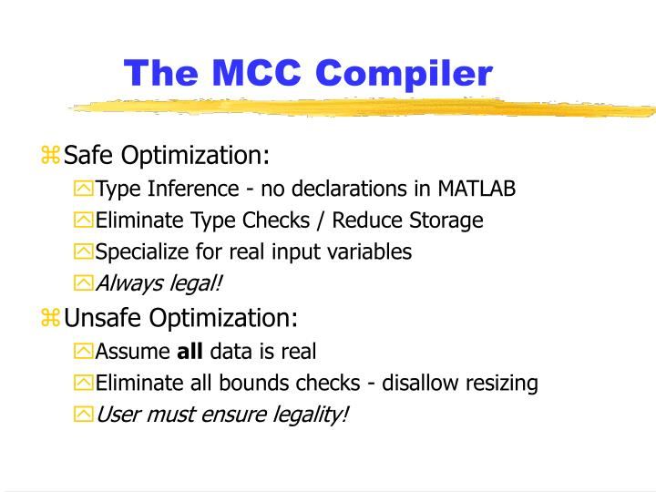 The MCC Compiler