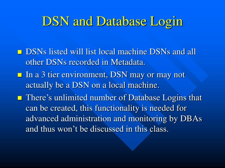 DSN and Database Login