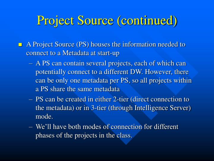 Project Source (continued)
