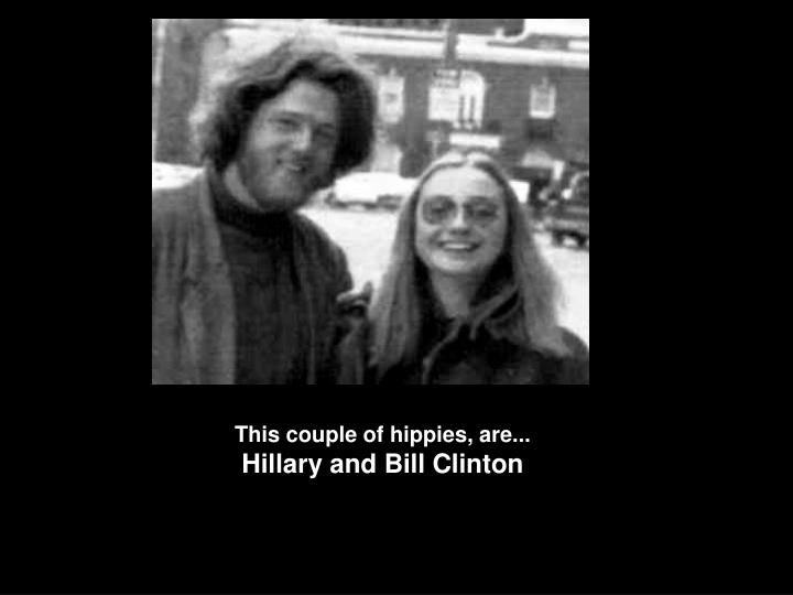 This couple of hippies, are...