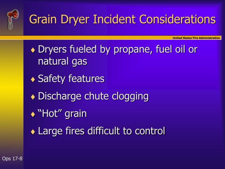 Grain Dryer Incident Considerations