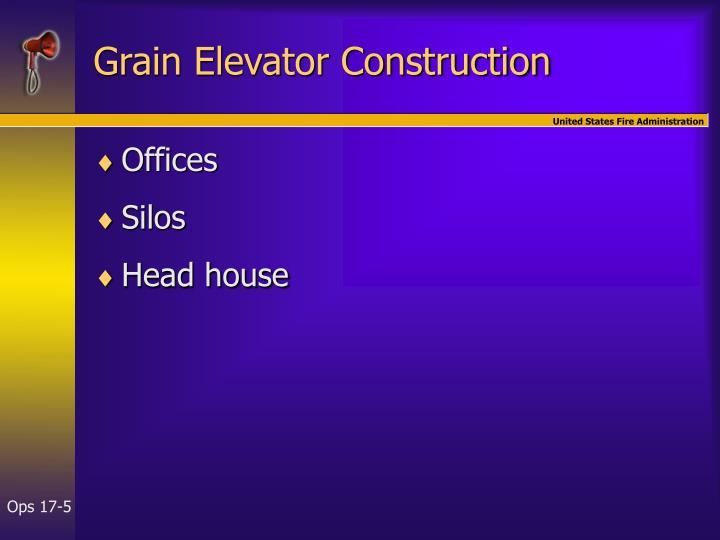 Grain Elevator Construction