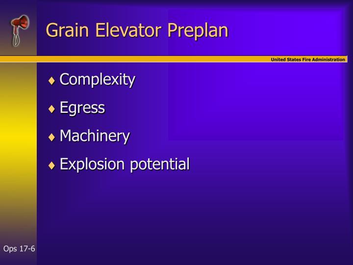 Grain Elevator Preplan