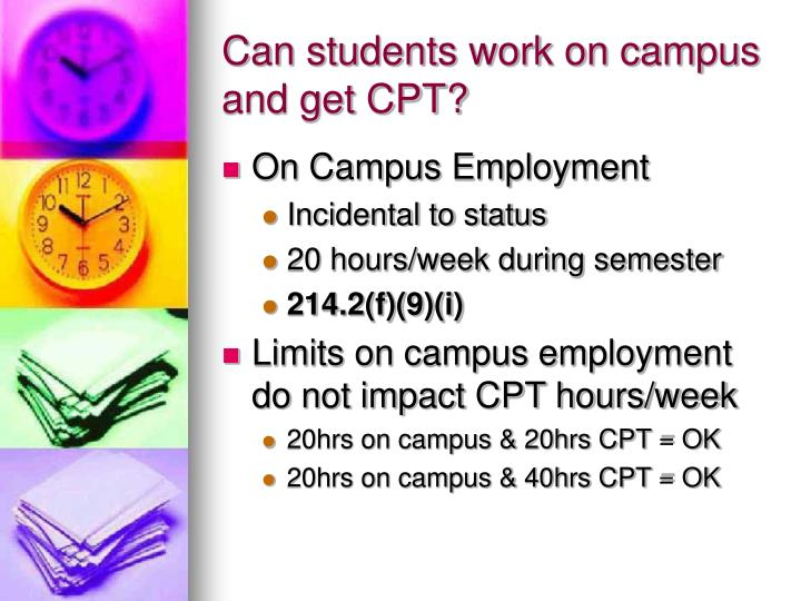 Can students work on campus and get CPT?
