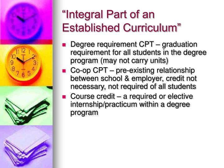 """Integral Part of an Established Curriculum"""