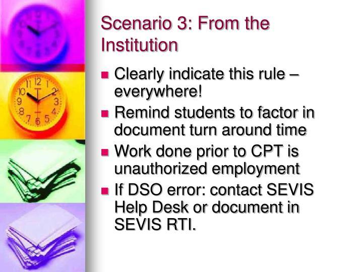 Scenario 3: From the Institution