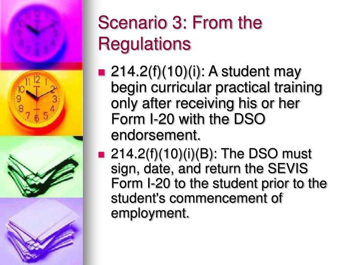 Scenario 3: From the Regulations