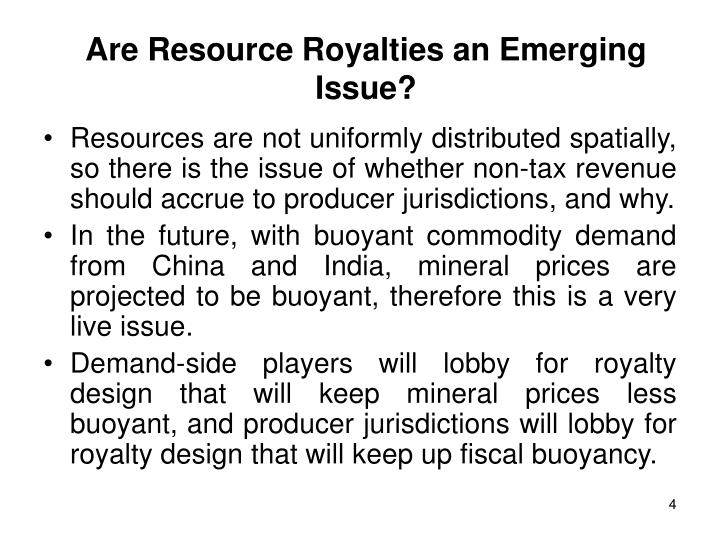 Are Resource Royalties an Emerging Issue?