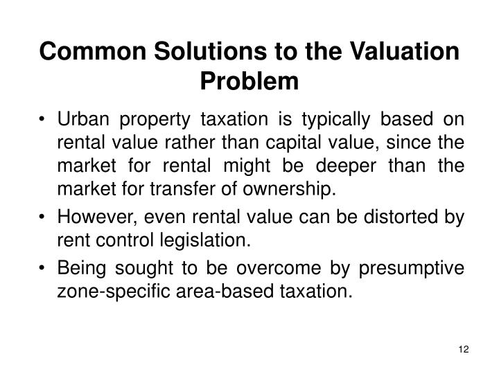 Common Solutions to the Valuation Problem