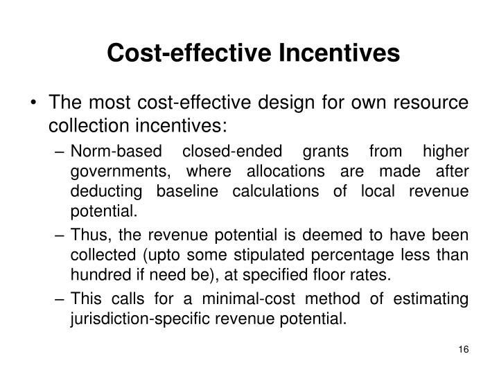 Cost-effective Incentives