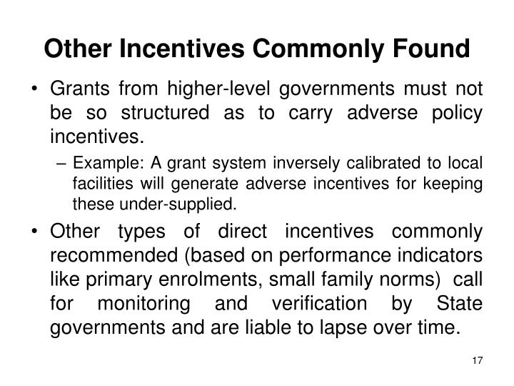 Other Incentives Commonly Found