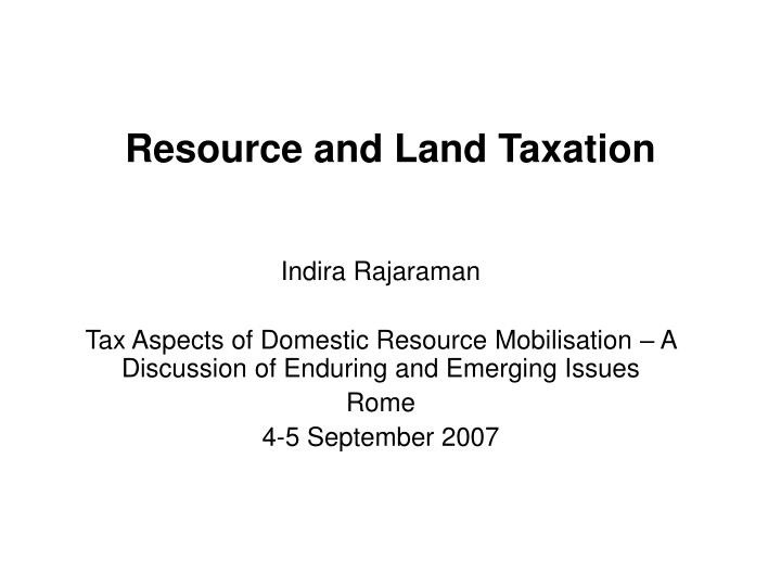 Resource and Land Taxation