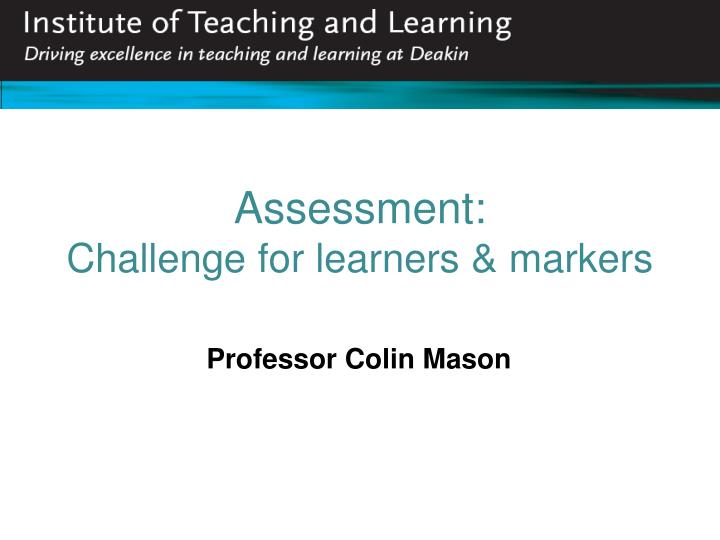 assessment challenge for learners markers