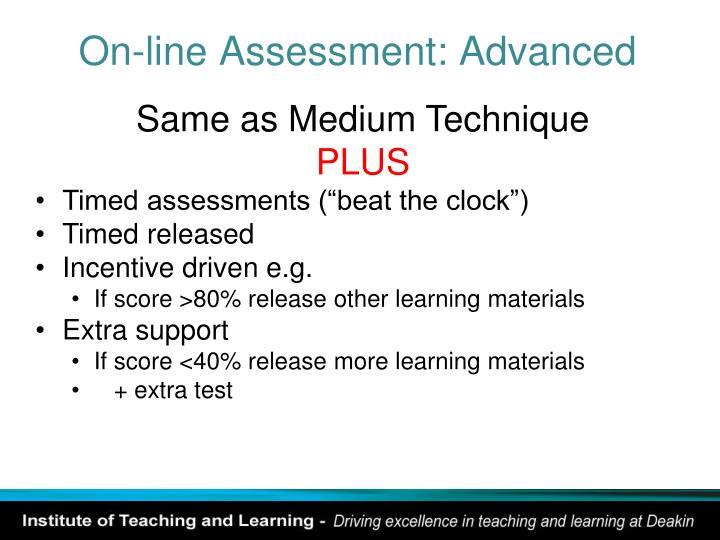 On-line Assessment: Advanced