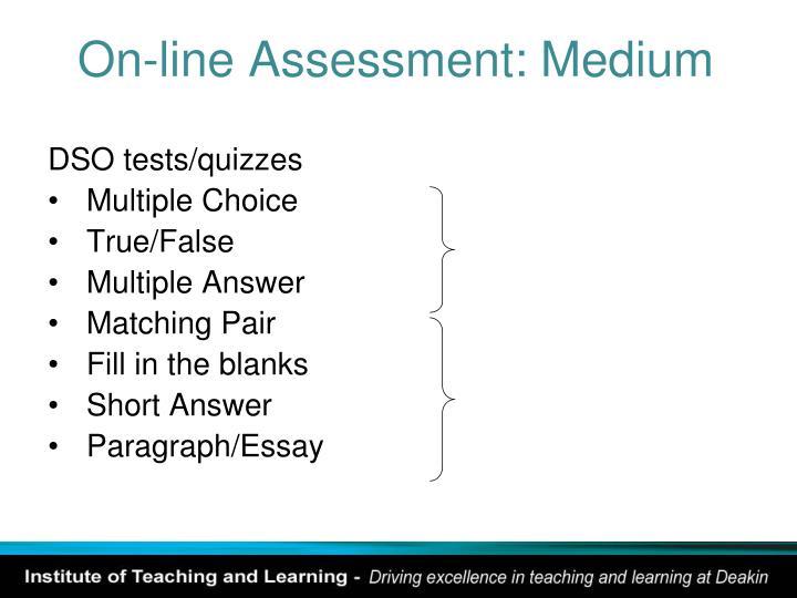 On-line Assessment: Medium