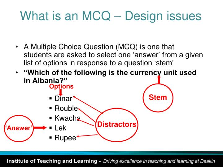 What is an MCQ – Design issues