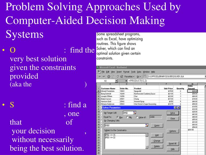 Problem Solving Approaches Used by Computer-Aided Decision Making Systems