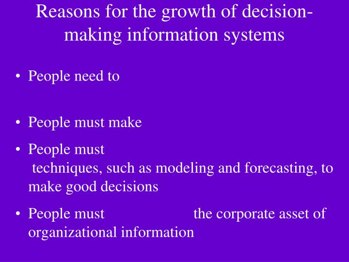 Reasons for the growth of decision-making information systems