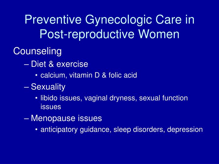 Preventive Gynecologic Care in