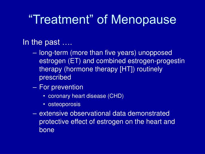 """Treatment"" of Menopause"