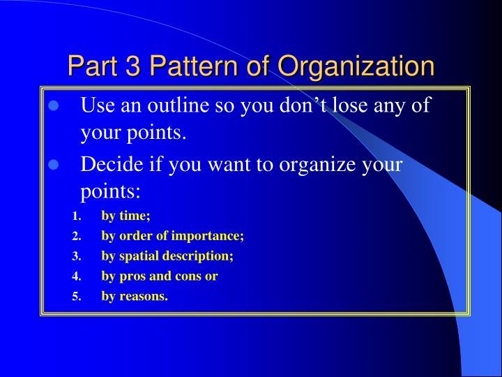 Part 3 Pattern of Organization