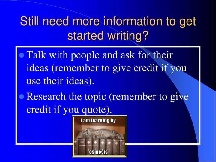 Still need more information to get started writing?