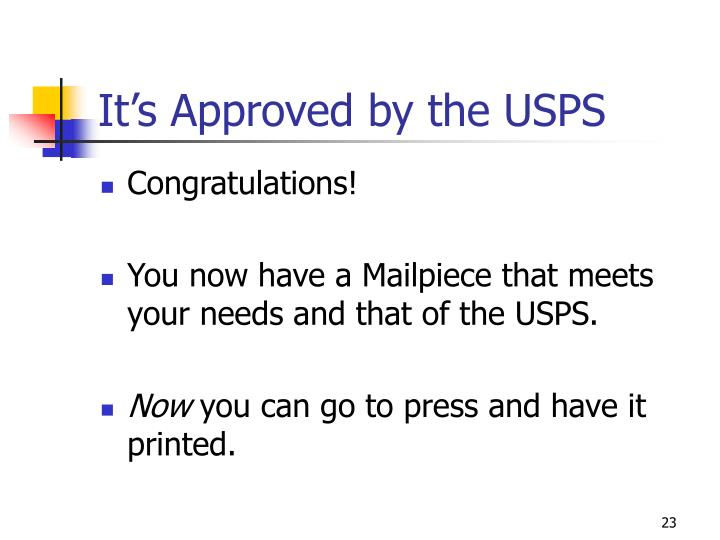 It's Approved by the USPS