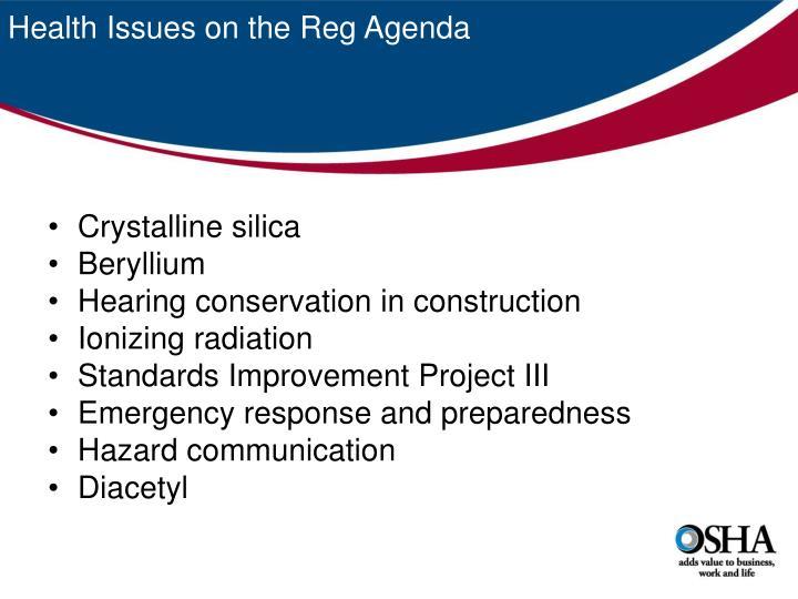 Health Issues on the Reg Agenda