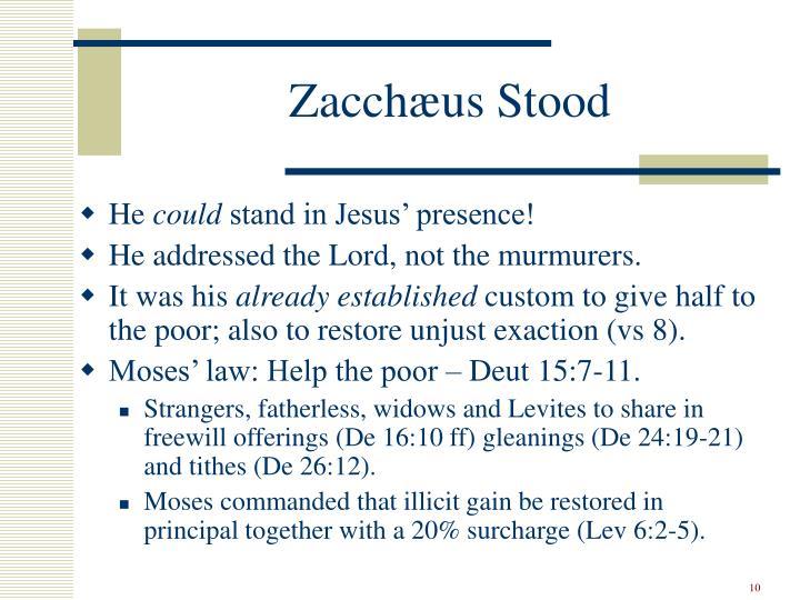 Zacchæus Stood