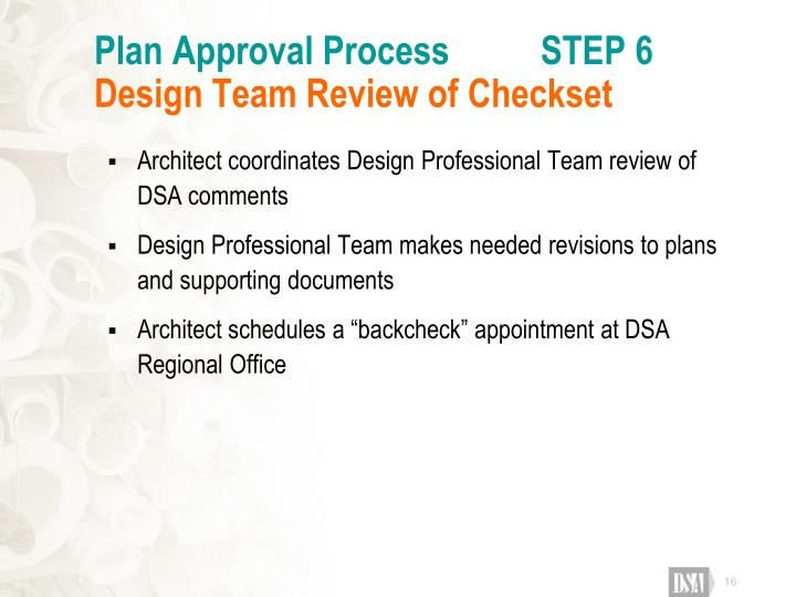 Plan Approval Process          STEP 6