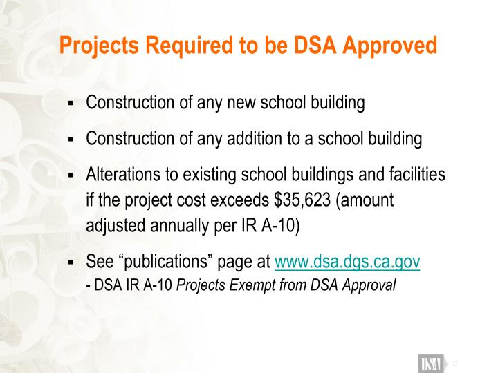 Projects Required to be DSA Approved