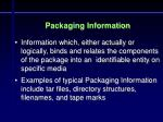 packaging information