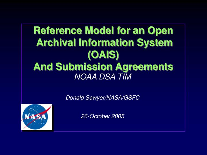 reference model for an open archival information system oais and submission agreements
