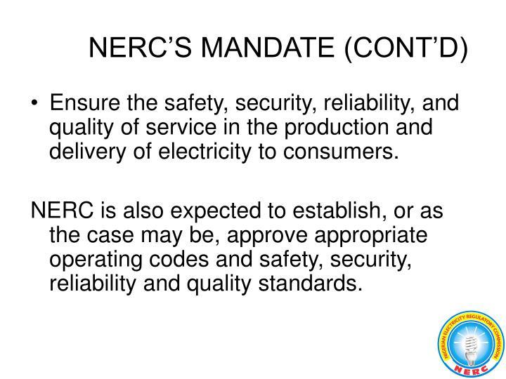 NERC'S MANDATE (CONT'D)