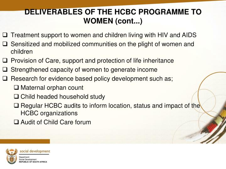 DELIVERABLES OF THE HCBC PROGRAMME TO WOMEN (cont...)