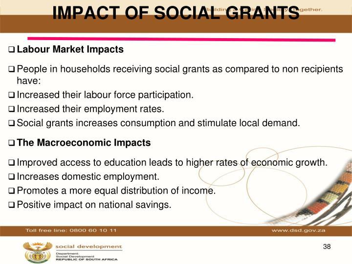 IMPACT OF SOCIAL GRANTS