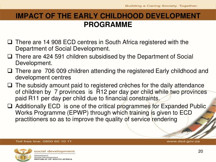 IMPACT OF THE EARLY CHILDHOOD DEVELOPMENT PROGRAMME