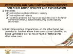 prevention and early intervention services for child abuse neglect and exploitation