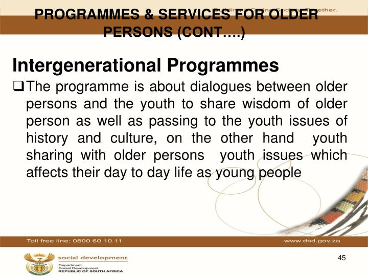 PROGRAMMES & SERVICES FOR OLDER PERSONS (CONT….)