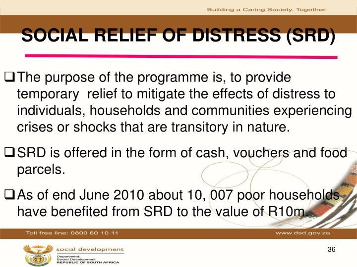 SOCIAL RELIEF OF DISTRESS (SRD)