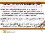 social relief of distress srd