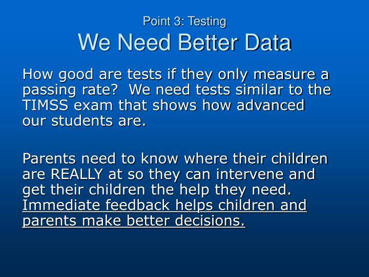 Point 3: Testing