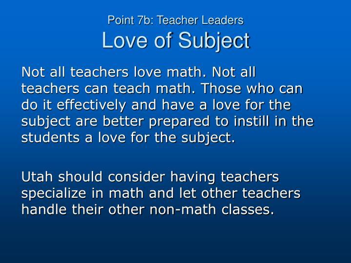 Point 7b: Teacher Leaders