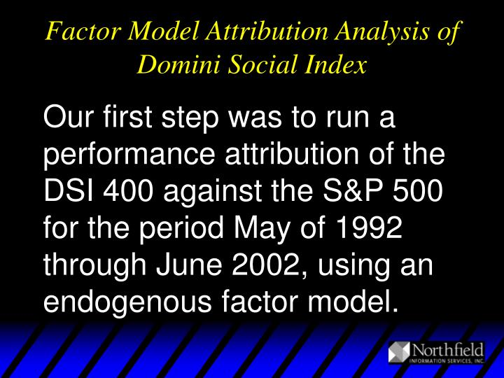 Factor Model Attribution Analysis of Domini Social Index