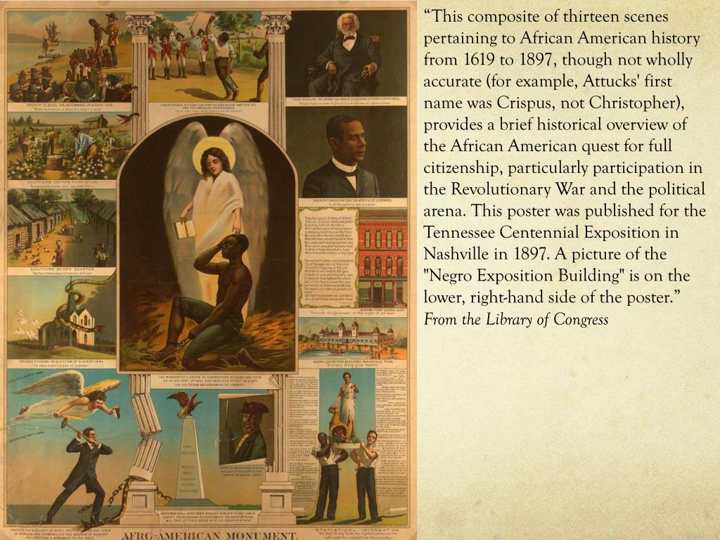 """""""This composite of thirteen scenes pertaining to African American history from 1619 to 1897, though not wholly accurate (for example, Attucks' first name was"""
