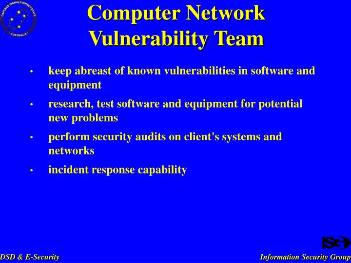 keep abreast of known vulnerabilities in software and equipment