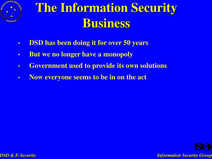The Information Security Business